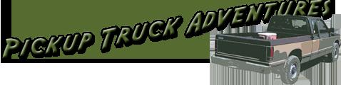 Pickup Truck Adventures